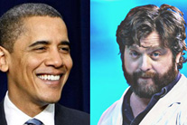 What do Zach Galifianakis and President Obama have in common?