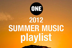 ONE's 2012 Summer Music Playlist