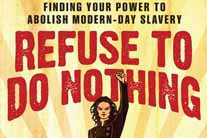 Refuse to do nothing: Finding your power to abolish modern slavery