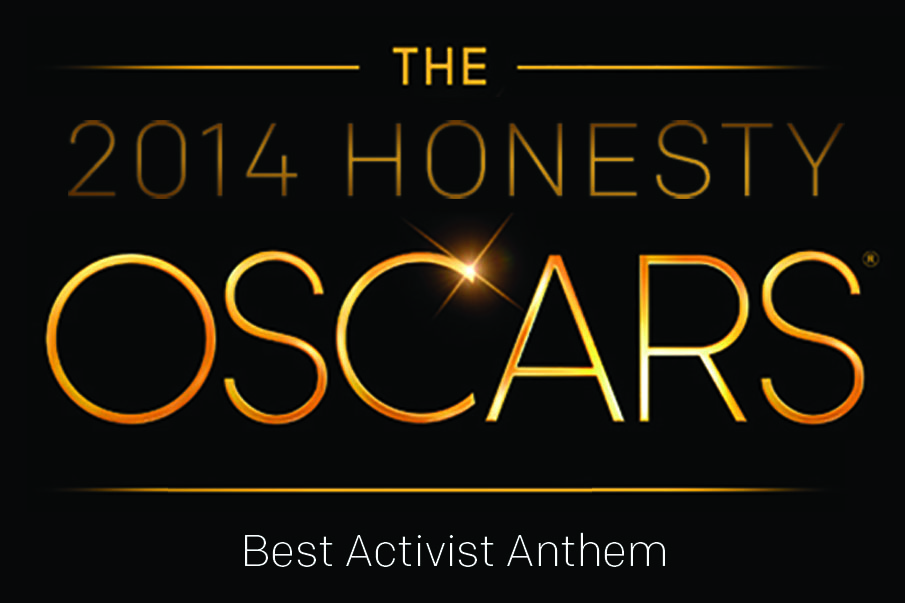 Honesty Oscars 2014: Best Activist Anthem
