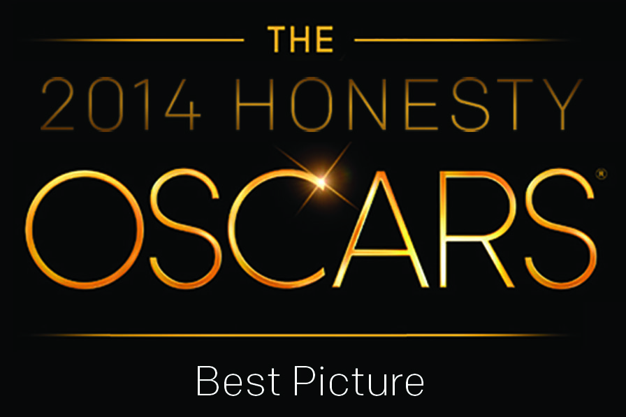 Honesty Oscars 2014: Best Picture