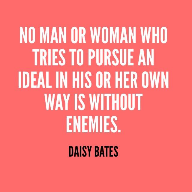 DaisyBatesQuote